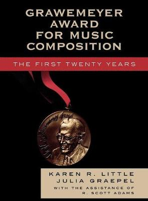 Grawemeyer Award for Music Composition: The First Twenty Years - MLA Index and Bibliography Series 33 (Hardback)