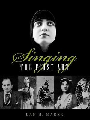 Singing: The First Art (Paperback)