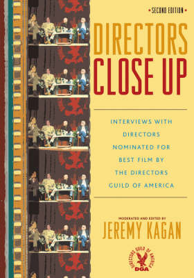 Directors Close Up: Interviews with Directors Nominated for Best Film by the Directors Guild of America (Paperback)
