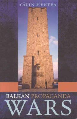 Balkan Propaganda Wars (Paperback)
