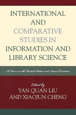 International and Comparative Studies in Information and Library Science: A Focus on the United States and Asian Countries - Look and Learn 3 (Paperback)