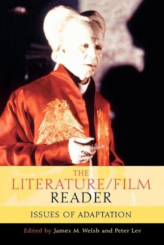 The Literature/Film Reader: Issues of Adaptation (Paperback)