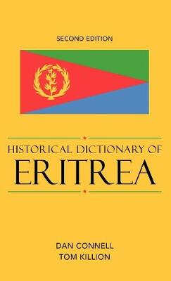 Historical Dictionary of Eritrea - Historical Dictionaries of Africa 114 (Hardback)