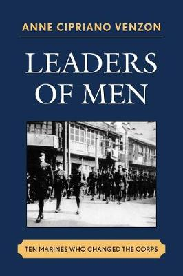 Leaders of Men: Ten Marines Who Changed the Corps (Paperback)