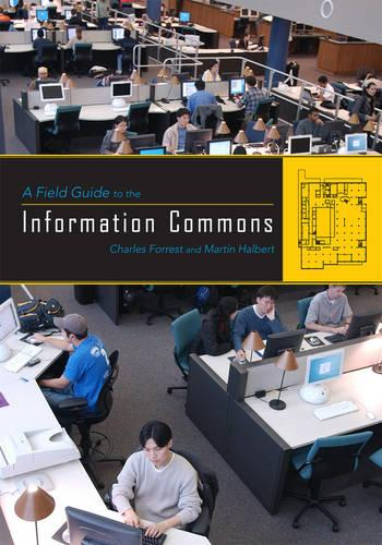 A Field Guide to the Information Commons (Paperback)