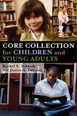 Core Collection for Children and Young Adults (Hardback)
