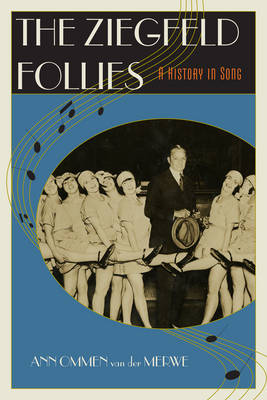 The Ziegfeld Follies: A History in Song (Paperback)