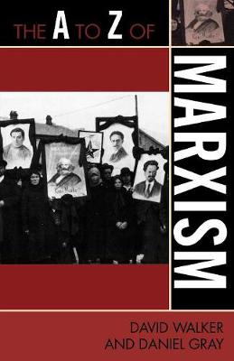 The A to Z of Marxism - The A to Z Guide Series 69 (Paperback)