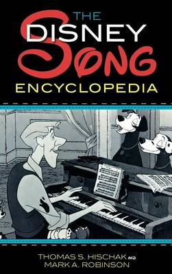 The Disney Song Encyclopedia (Hardback)