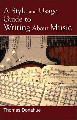 A Style and Usage Guide to Writing About Music (Paperback)