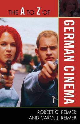 The A to Z of German Cinema - The A to Z Guide Series 183 (Paperback)