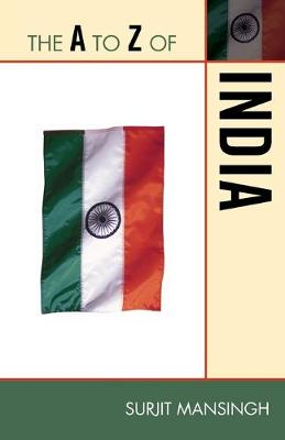 The A to Z of India - The A to Z Guide Series 208 (Paperback)