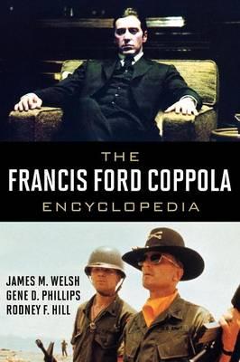 The Francis Ford Coppola Encyclopedia (Hardback)