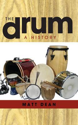 The Drum: A History (Hardback)