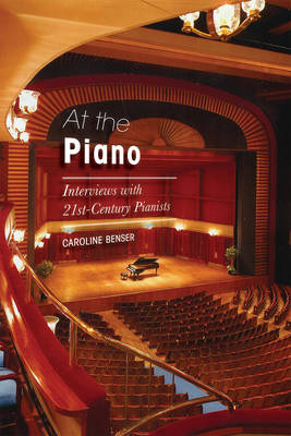 At the Piano: Interviews with 21st-Century Pianists (Hardback)