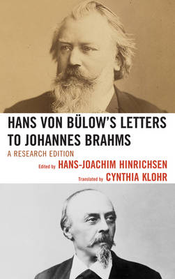 Hans von Bulow's Letters to Johannes Brahms: A Research Edition (Hardback)