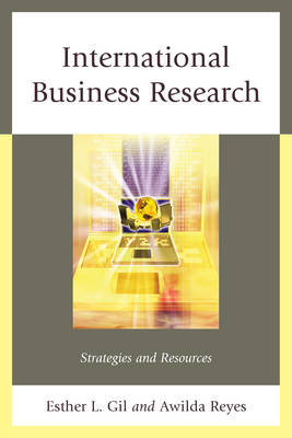 International Business Research: Strategies and Resources (Paperback)