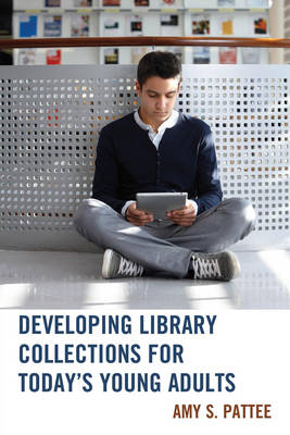 Developing Library Collections for Today's Young Adults (Paperback)