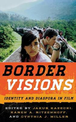 Border Visions: Identity and Diaspora in Film (Hardback)