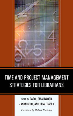 Time and Project Management Strategies for Librarians (Paperback)