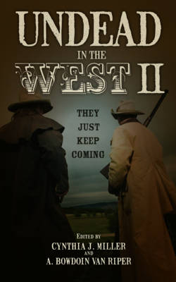 Undead in the West II: They Just Keep Coming (Hardback)