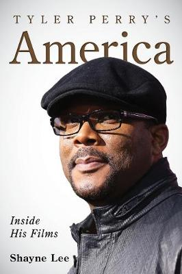 Tyler Perry's America: Inside His Films (Paperback)