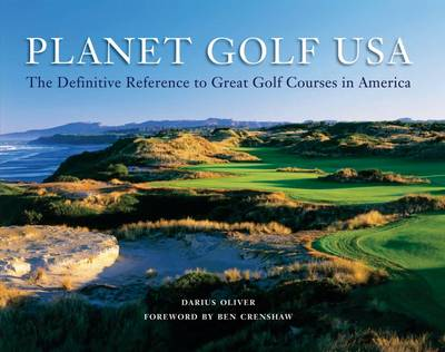 Planet Golf USA: The Definitive Reference to Great Golf Courses in America (Hardback)