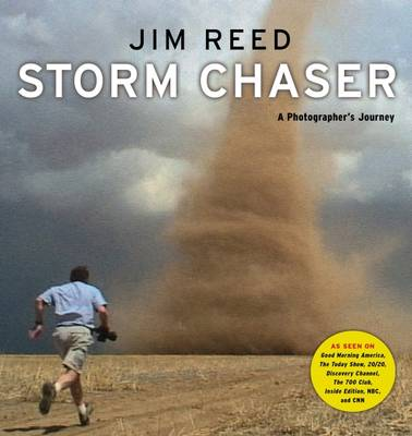 Storm Chaser: A Photographer's Journey (Paperback)
