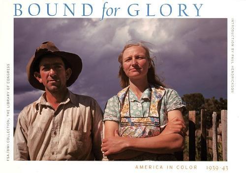 Bound for Glory: America in Color, 19 (Hardback)