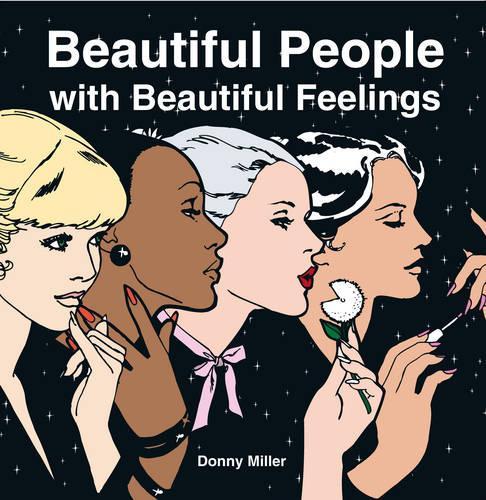 Beautiful People with Beautiful Feelings (Hardback)