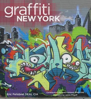 Graffiti New York: Origins of a Global Phenomenon (Hardback)