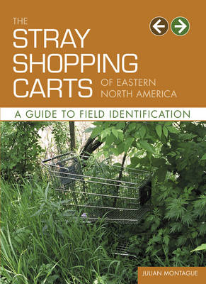 Stray Shopping Carts of Eastern North (Paperback)