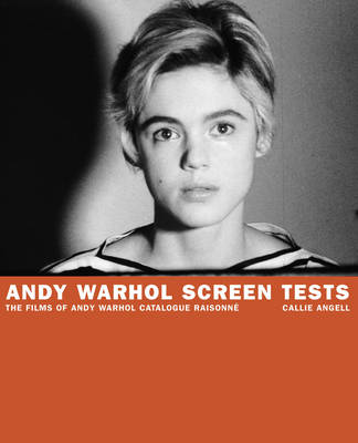 Andy Warhol Screen Tests: Films of An (Hardback)