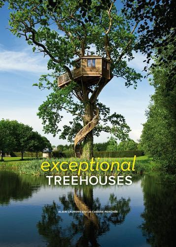 Exceptional Treehouses (Hardback)