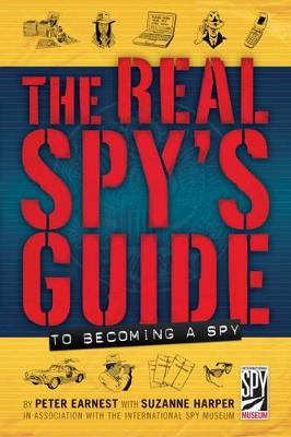 Real Spy's Guide to Becoming a Spy (Hardback)