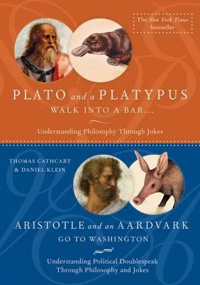Plato and a Platypus/Aristotle and an Aardvark (Hardback)
