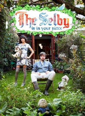 The Selby Is in Your Place (Hardback)