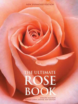 The Ultimate Rose Book (Hardback)
