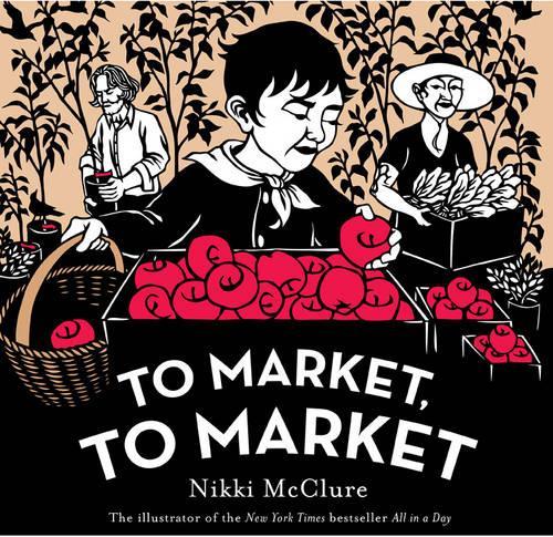 To Market, to Market (Hardback)