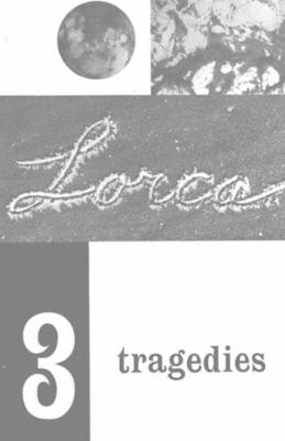 Three Tragedies: Blood Wedding, Yerma, Bernarda Alba (Paperback)