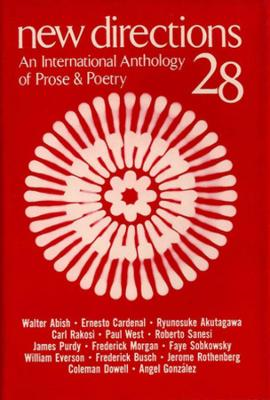 New Directions 28: An International Anthology of Prose & Poetry - New Directions in Prose and Poetry (Hardback)