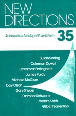 New Directions 35: An International Anthology of Prose and Poetry - New Directions in Prose and Poetry (Hardback)