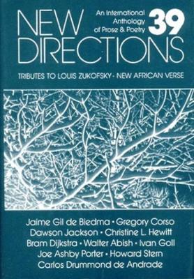 New Directions 39: An International Anthology of Prose and Poetry - New Directions in Prose and Poetry (Hardback)