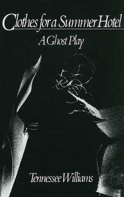 Clothes for a Summer Hotel: Play (Paperback)