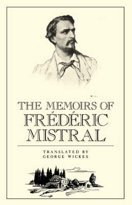 The Memoirs of Frederic Mistral (Paperback)