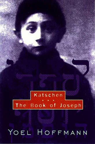 Katschen & The Book of Joseph (Paperback)