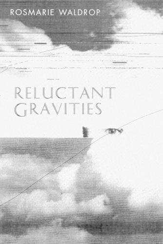 Reluctant Gravities: Poems (Paperback)