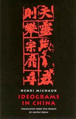 Ideograms in China (Paperback)