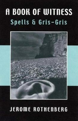 A Book of Witness: Spells & Gris-Gris (Paperback)