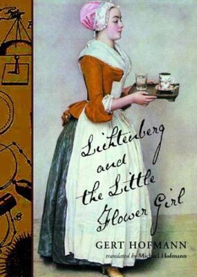Lichtenberg and the Little Flower Girl (Hardback)